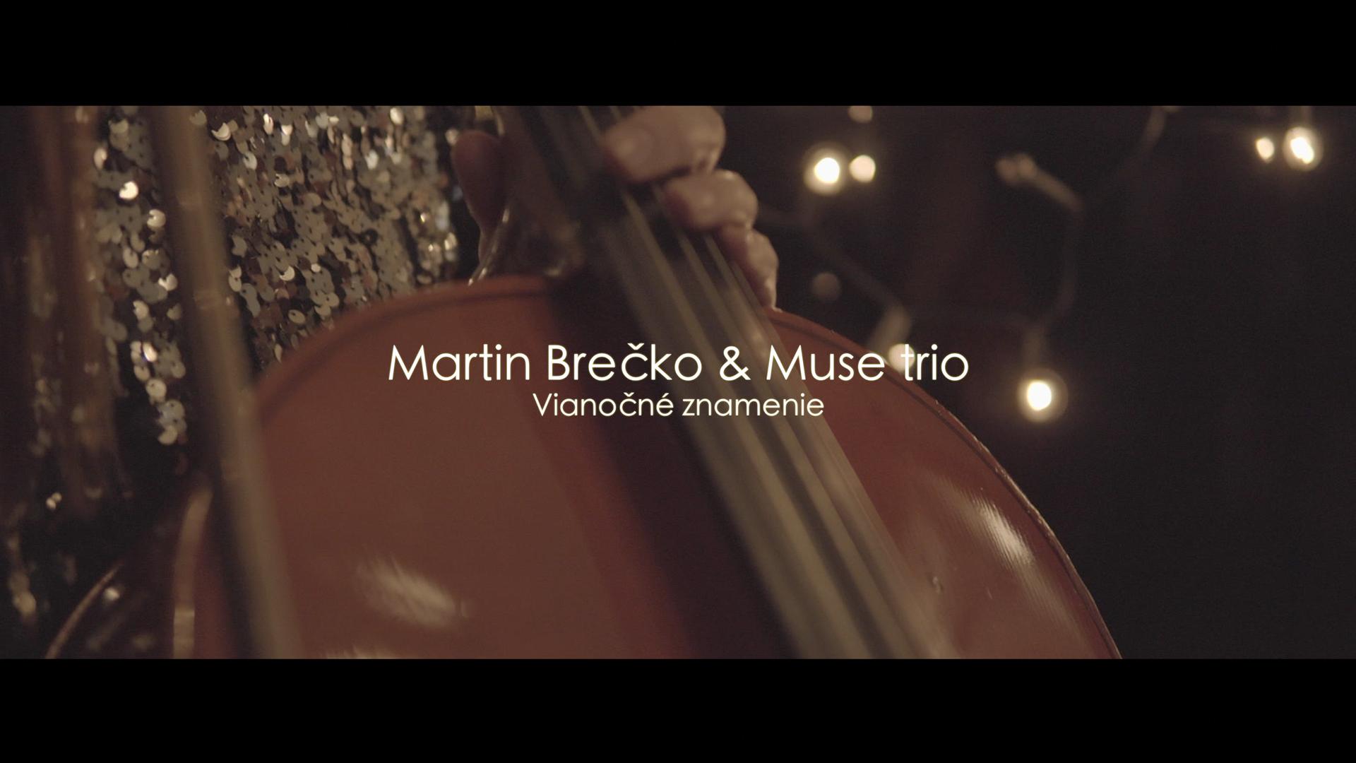 Martin Brečko & Muse trio – Vianočné znamenie (Official video)
